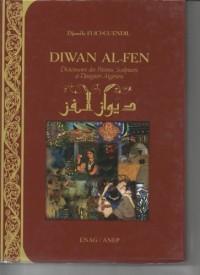 Diwan Al-Fen : dictionnaire des peintres,sculpteurs et designers Algériens