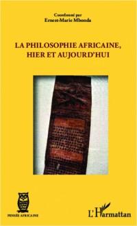La philosophie africaine, hier et aujourd'hui