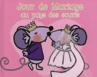 Jour de mariage au pays des souris