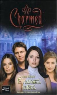 Charmed, tome 18 : Etranges nuées