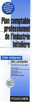 Plan comptable professionnel de l'industrie hôtelière : Liste intégrale des comptes