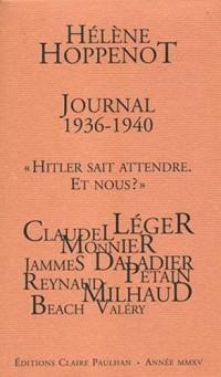Journal 1936-1940 : Hitler sait attendre. Et nous ?