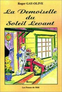 La Demoiselle du Soleil Levant