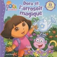 Dora l'exploratrice : Dora et l'arrosoir magique