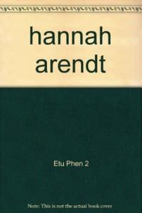 Etudes phenomenologiques n  2 hannah arendt