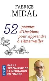 52 poèmes d'Occident pour apprendre à s'émerveiller [Poche]