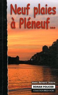 Neuf Plaies a Pleneuf...