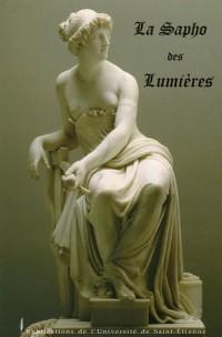 La Sapho des Lumières : Mademoiselle de Scudéry-Fontenelle-Gacon-Voltaire-Rousseau-Pesselier-Moutonnet de Clairefort-Barthélémy-Lantier-Madame de Staël