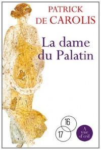 La Dame de Palatin : 2 Volumes