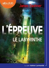 L'Épreuve 1 - Le Labyrinthe: Livre audio 1 CD MP3