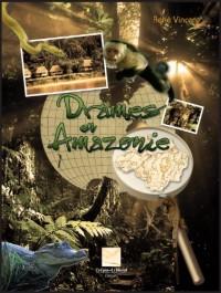 Drames en Amazonie