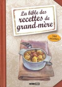 Bible des Recettes de Grand-Mere (la)