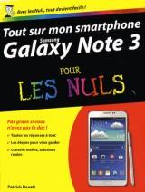 Tout Sur Mon Smartphone Galaxy Note 3 pour les Nuls