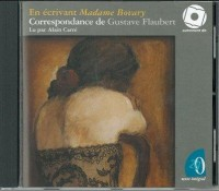 En écrivant Madame Bovary (1CD audio MP3)