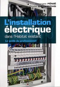 Installations Electriques : le Guide du Professionnel