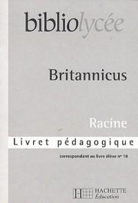 Bibliolycee - Britannicus - Livret Pedagogique