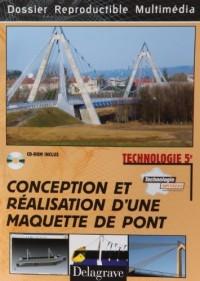 Technologie Conception et Réalisation d'une Maquette de Pont (ed 2010)