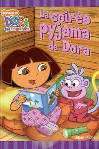 la soirée pyjama de Dora