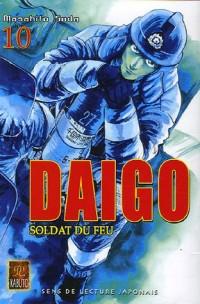 Daigo, soldat du feu, Tome 10 :