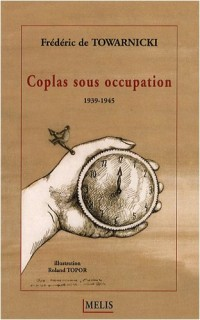 Coplas sous occupation : 1939-1945