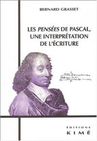 Les Pensées de Pascal, une interprétation de l'écriture
