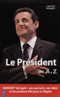 Le Président de A à Z