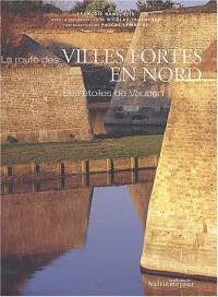 La route des villes fortes en Nord : Les étoiles de Vauban