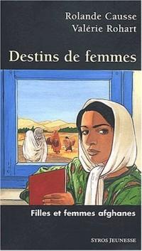 Destin de femmes : Filles et femmes afghanes