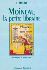 Trilby 08 - Moineau, la Petite Libraire