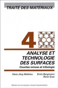 Traité des matériaux, tome 4 : Analyse et technologie des surfaces : Couches minces et tribologie