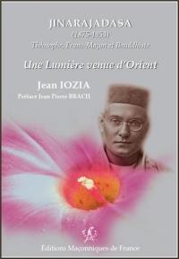 Jinarajadasa (1875-1953) - Théosophe, Franc-Maçon et Bouddhiste - Une lumière venue d'Orient