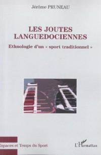 Les joutes languedociennes : ethnologie d'un sport traditionnel