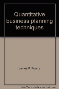 Quantitative business planning techniques