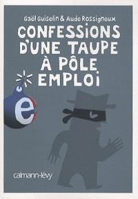 Confessions d'une taupe à Pôle emploi