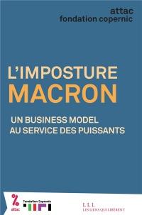 L'imposture Macron : Un business model au service des puissants