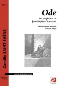 Ode, pour choeur (SATB) et orchestre (réduction chant-piano)