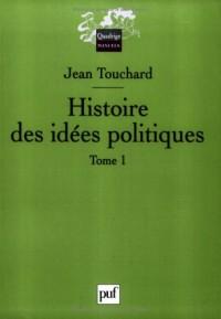 Histoire des idées politiques : Tome 1