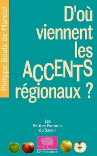 D'où viennent les accents régionaux ?