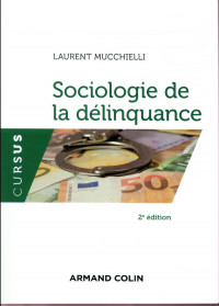 Sociologie de la délinquance - 2e éd.