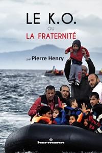 Le KO ou la fraternité: L'Europe face au défi de l'immigration