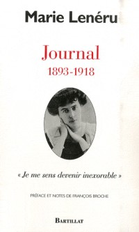 Journal 1893-1978 : Je me sens devenir inexorable