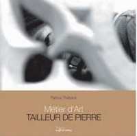 Métier d'Art : Tailleur de Pierre