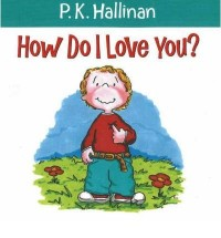 [ HOW DO I LOVE YOU? BY HALLINAN, P. K.](AUTHOR)PAPERBACK