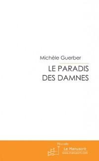 Le Paradis Des Damnes