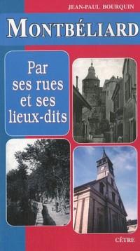 Montbéliard par ses rues et ses lieux-dits