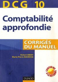 Comptabilité approfondie : Corrigés du manuel, DCG 10