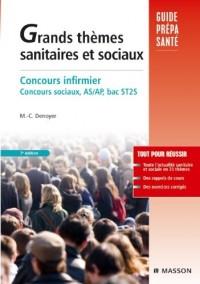 Grands thèmes sanitaires et sociaux : Concours infirmier, AS et AP. Concours sociaux, AS/AP, bac ST2S