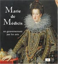 Marie de Médicis : Un gouvernement par les arts