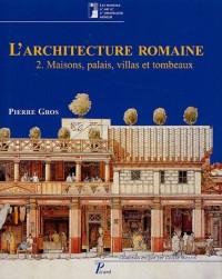 L'architecture romaine : Tome 2