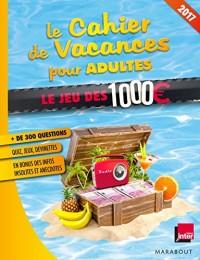 Cahier de vacances des 1000 euros